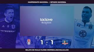 🔴 EN VIVO · Universidad de Chile vs Colo Colo #SúperClásicoXLaClave