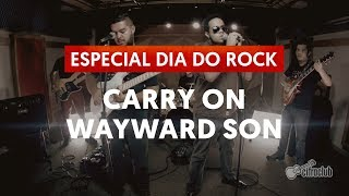 Carry On Wayward Son - Kansas | Dia Mundial do Rock