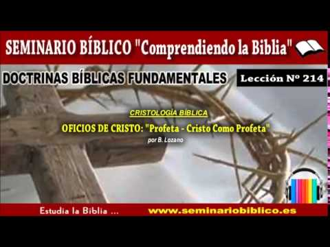 0214---cristología-bíblica-/-oficios-de-cristo-/-profeta:-cristo-como-profeta