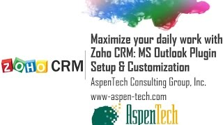 Maximize your day to day work with Zoho CRM - MS Outlook Plugin