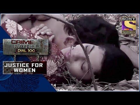 Crime Patrol | धोकेबाज़ | Justice For Women
