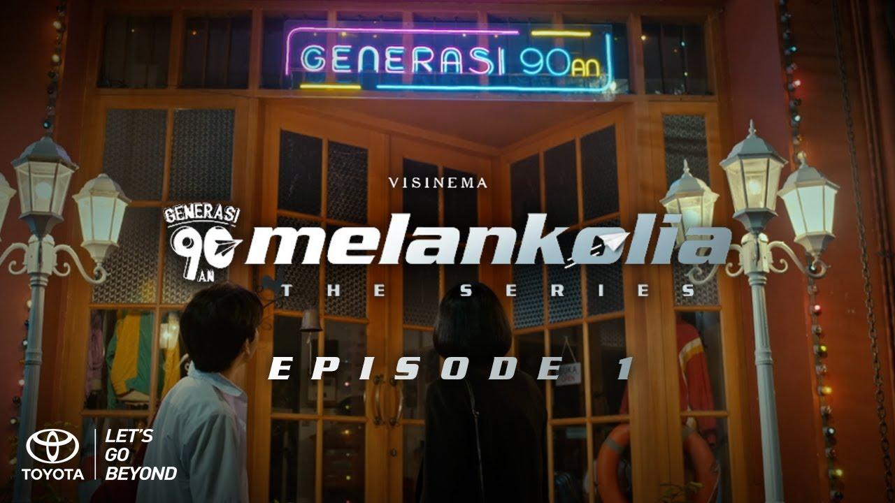 Download Melankolia the Series #Episode 1