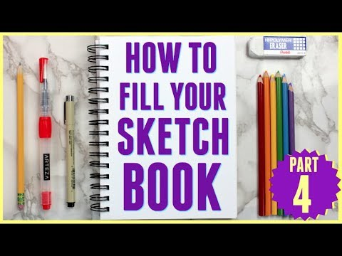 5 Ways to Fill Your Sketchbook! (Beginner Friendly!) Part 4!