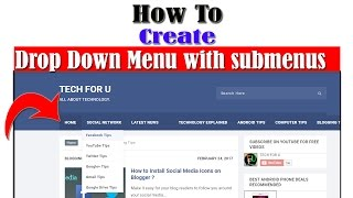 How To Create Drop Down Menu with submenus in Blogger | in html and css| Easily