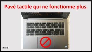 Pavé tactile qui ne fonctionne pas ou désactiver , pc portable