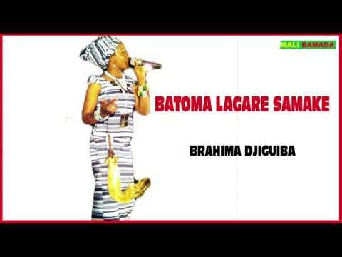 BATOMA LAGARE SAMAKE (BRAHIMA DJIGUIBA)