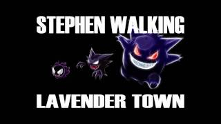 Stephen Walking - Lavender Town (Pokemon Dubstep Remix)