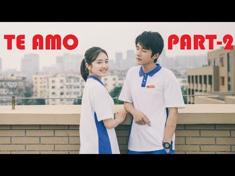 School love story-37 I Te Amo Song I My Huckleberry Friends [FMV] I Cutr-Romantic Chinese Hindi Mix