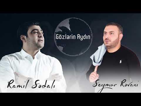 Ramil Sedali & Seymur Revani - Gozlerin Aydin (Yeni 2021)