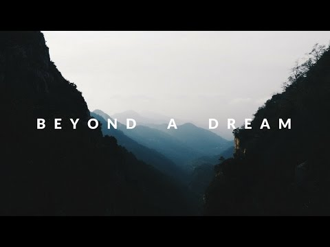 Beyond A Dream | China