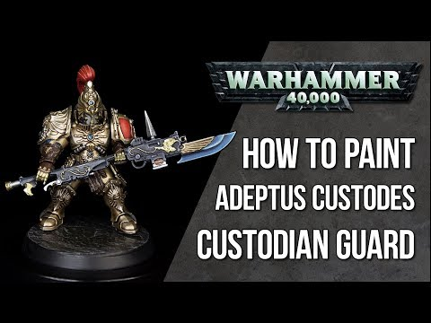How To Paint Adeptus Custodes - Custodian Guard