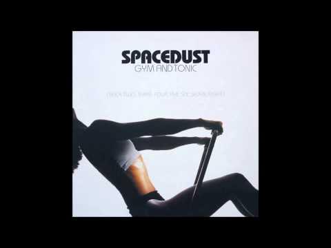 Spacedust - Gym & Tonic (Original Mix) (1998)