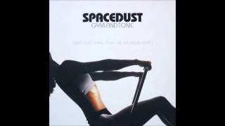 Spacedust - Gym & Tonic (Original Mix) (1998)