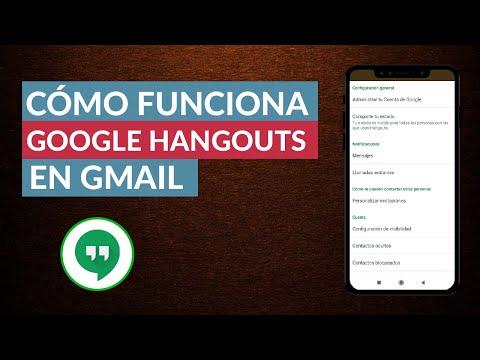 Cómo Funciona Google Hangouts en Gmail