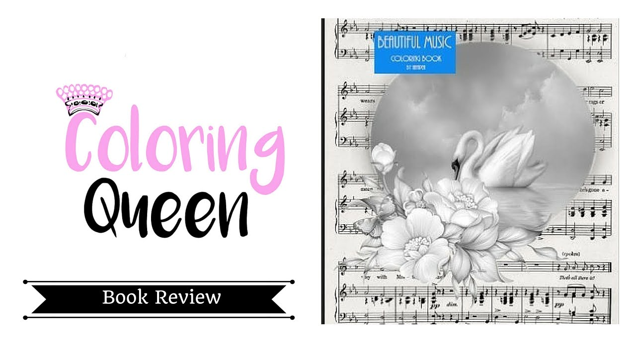 Beautiful Music Coloring Book Review - YouTube