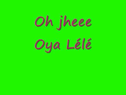 K3 Oya Lélé with Lyrics
