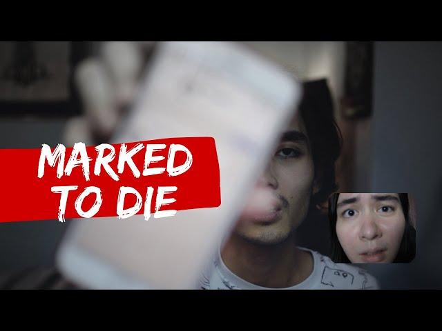 MARKED TO DIE   Horror short film
