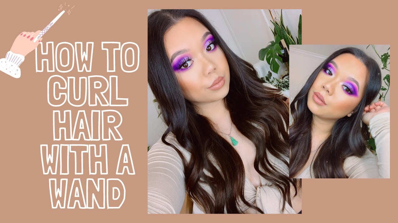 HOW TO CURL HAIR WITH A WAND