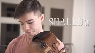 Shallow - Lady Gaga & Bradley Cooper - Cover (Violin)