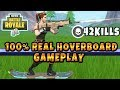 Download 100% REAL HOVERBOARD GAMEPLAY 42 KILL GAME! Fortnite Hoverboard Gameplay (New Driftboard Fortnite)