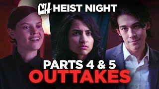 Heist Night Parts 4 & 5 Outtakes