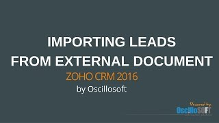 [Zoho CRM] Importing Leads From An External Document