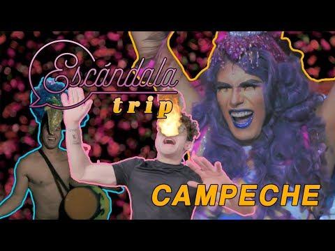 Escandalatrip / Campeche