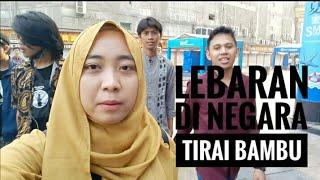 Lebaran di Negara Tirai Bambu | Story Eps. 4