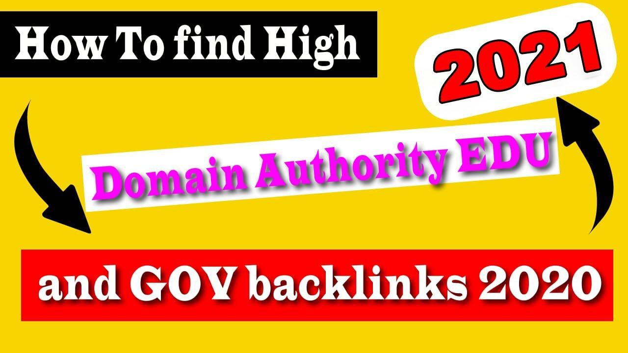 How To Find High Domain Authority EDU and GOV Backlinks 2021   Find High DA Backlinks 2021