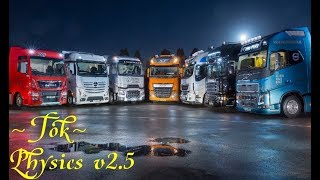 [ETS2 v1.30] Physics of the truck V2.5 from ~Tok~(Физика для всех грузовиков v2.5)