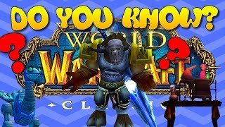10 Things you don't know about Vanilla WoW