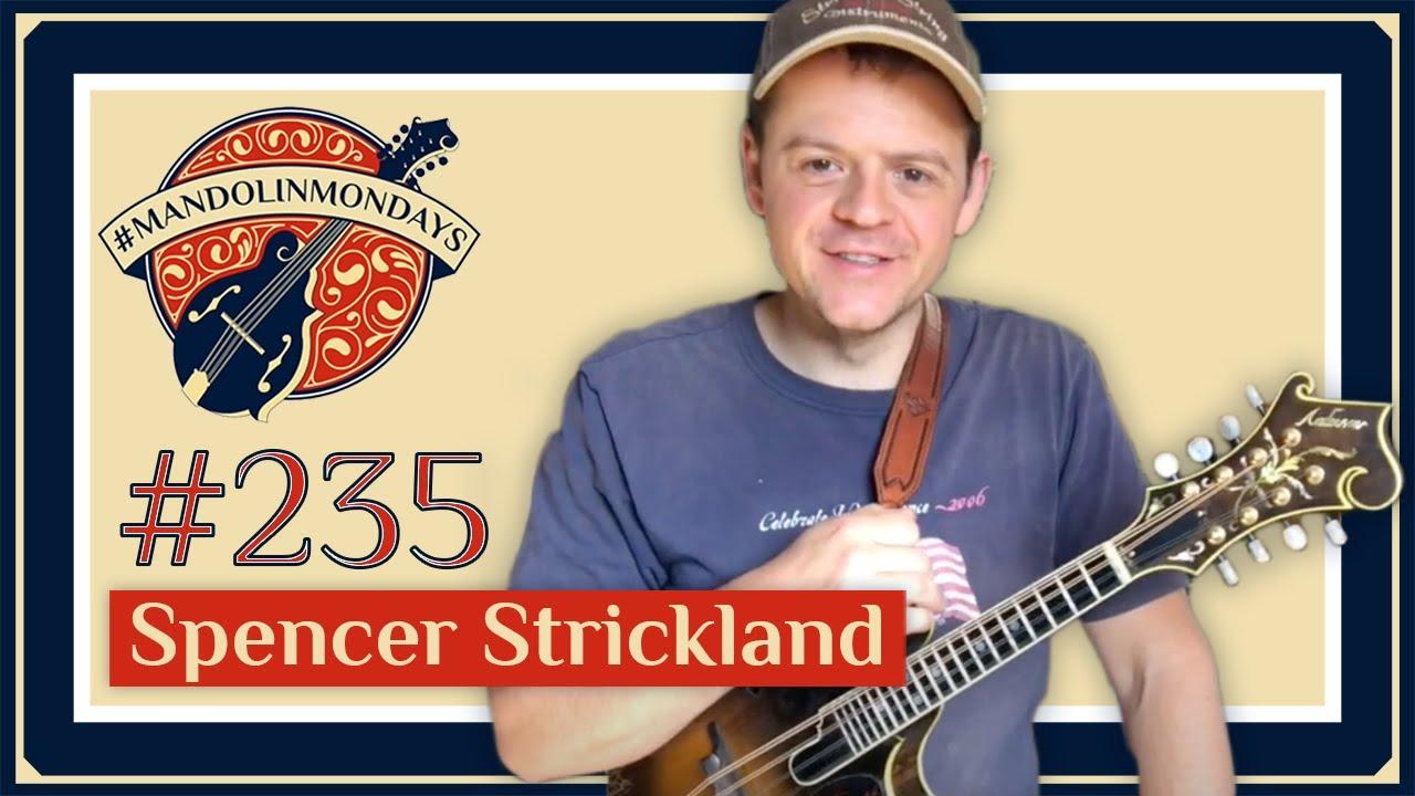 "Mandolin Mondays Featuring Spencer Strickland /// ""Around the Horn"""