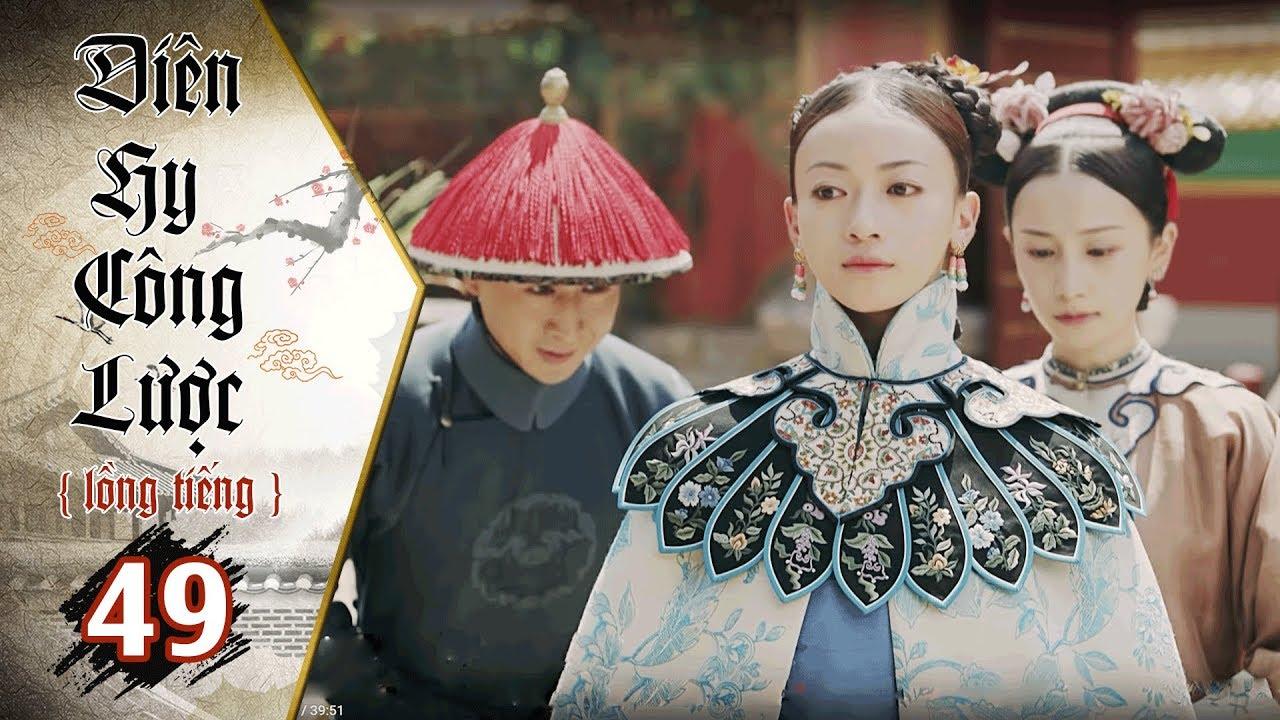 image Diên Hy Công Lược - Tập 49 (Lồng Tiếng) | Phim Bộ Trung Quốc Hay Nhất 2018 (17H, thứ 2-6 trên HTV7)