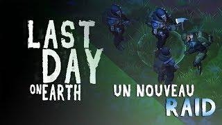 LAST DAY ON EARTH Un Nouveau Raid