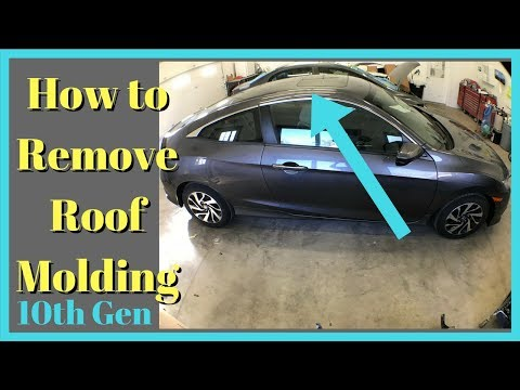 2016 2017 2018 Honda Civic Roof Molding Removal How to Remove Quarter Rail Trim Take off
