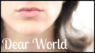 DEAR WORLD | by Study With Jess |