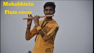 Mohabbatein Flute Cover | Mohabbayein | Humko Humise Chura Lo Song |#flute #saxamprajapati#SRK