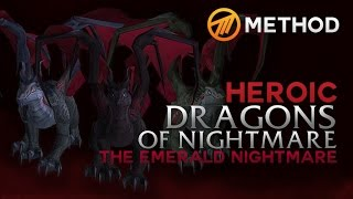 Method vs. Dragons of Nightmare - Emerald Nightmare Heroic