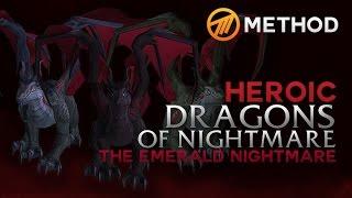 Method vs. Dragons of Nightmare - Emerald Nightmare Heroic