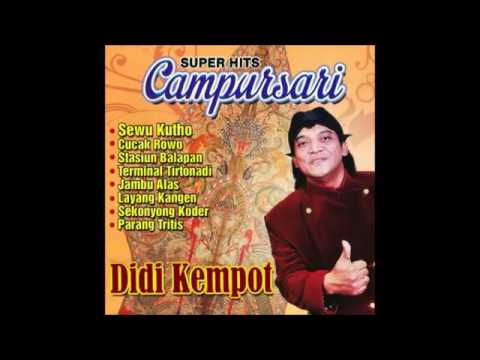 DIDI KEMPOT   SUPER HITS CAMPURSARI FULL ALBUM 2015