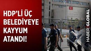 HDP'li Belediyelere Neden Kayyum Atandı?