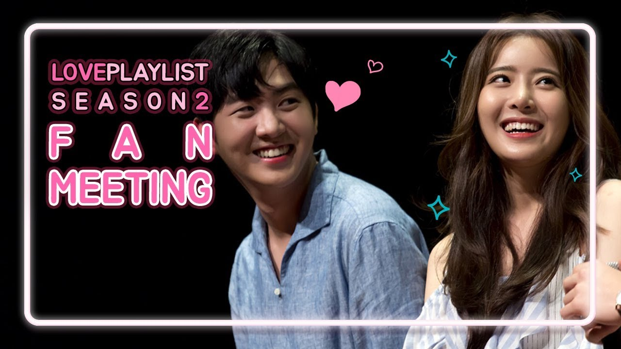 Love Playlist | Season2 - Fan meeting of Love Playlist