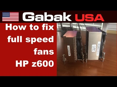 How to fix full speed fans HP workstation Z600