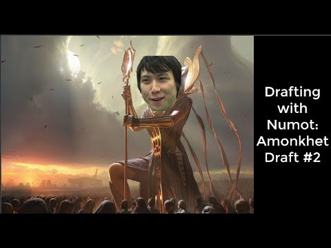 MTG | Drafting with Numot: Amonkhet #2