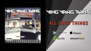 Watch Ying Yang Twins All Good Things Intro video