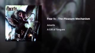 Fear fx - The Pleasure Mechanism
