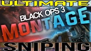 """Bo3 sniper montage """"The Ultimate"""""""