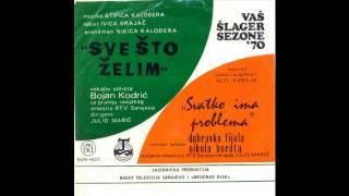 Bojan Kodric - Sve sto zelim (Vas slager sezone