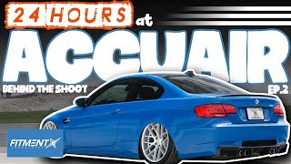 24 Hours with AccuAir | Behind The Shoot