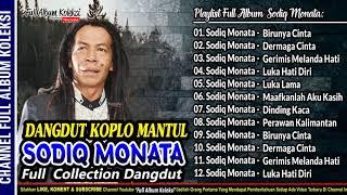 Dangdut Koplo SODIQ MONATA Full Collection Spesial Feat Rena KDI